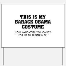 Barack Obama costume Yard Sign