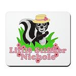Little Stinker Nichole Mousepad