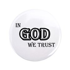 "In God We Trust 3.5"" Button"