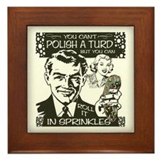 Polish A Turd Framed Tile