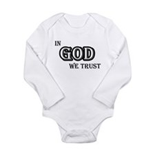 In God We Trust Long Sleeve Infant Bodysuit