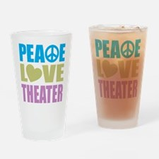 Peace Love Theater Drinking Glass