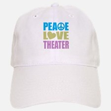 Peace Love Theater Baseball Baseball Cap