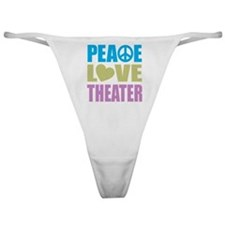 Peace Love Theater Classic Thong