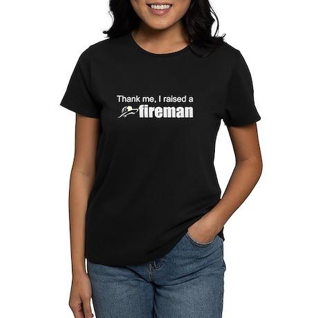 I raised a fireman Women's Dark T-Shirt