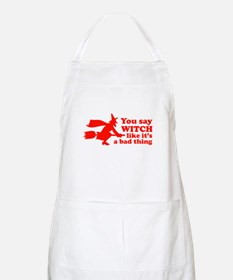You say witch Apron
