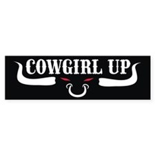 Cowgirl Up Bumper sticker/mag Bumper Sticker