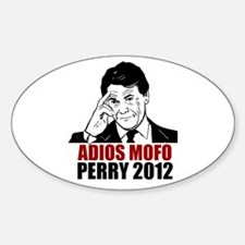 Adios Mofo Perry 2012 Sticker (Oval)
