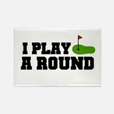 'I Play A Round' Rectangle Magnet