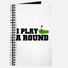 'I Play A Round' Journal