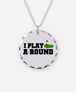 'I Play A Round' Necklace