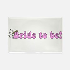 Pink Bride to Be Rectangle Magnet