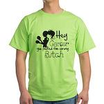 Wrong Bitch Non-Hodgkins Green T-Shirt