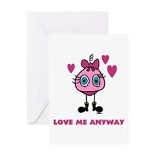 Love Me Anyway Greeting Card