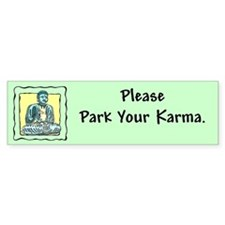 Park Your Karma Bumper Bumper Sticker