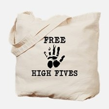 Free High Fives Tote Bag
