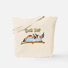 Flock You !! Tote Bag