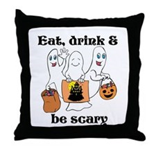Cute Eat drink and be scary Throw Pillow
