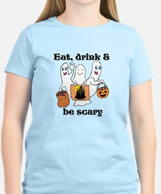 Cute Eat drink and be scary T-Shirt