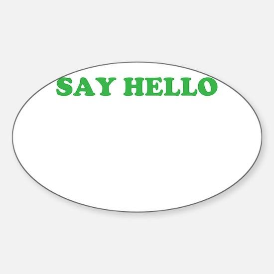 Say Hello Sticker (Oval)