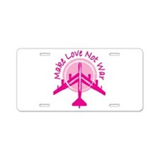 Make Love Not War Aluminum License Plate