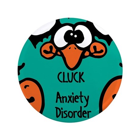 """Anxiety Disorder 3.5"""" Button (100 pack)"""