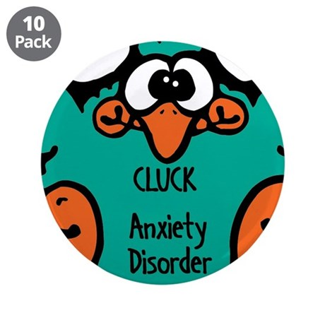 """Anxiety Disorder 3.5"""" Button (10 pack)"""