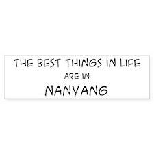 Best Things in Life: Nanyang Bumper Bumper Sticker