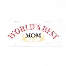 Worlds Best Mom Aluminum License Plate
