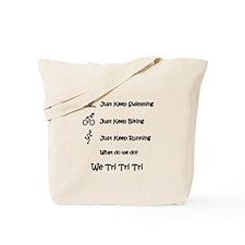 Just Keep Tri-ing Tote Bag