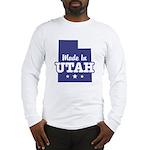 Made In Utah Long Sleeve T-Shirt