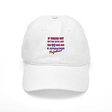 Funny 90th Birthdy designs Baseball Cap