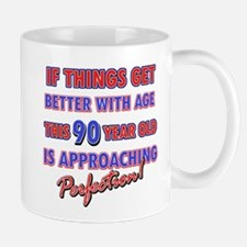 Funny 90th Birthdy designs Mug