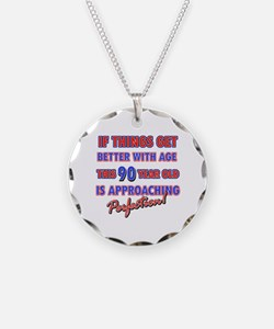 Funny 90th Birthdy designs Necklace