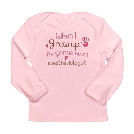 Kids Future Anesthesiologist Long Sleeve Infant T-