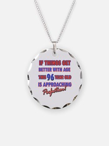 Funny 96th Birthdy designs Necklace