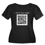 "Cops ""I Ain't Your Papi"" QR Women's Plus Size Scoo"