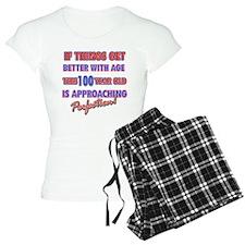 Funny 100th Birthdy designs Pajamas