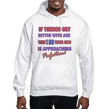 Funny 100th Birthdy designs Hoodie