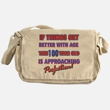 Funny 100th Birthdy designs Messenger Bag