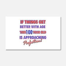Funny 100th Birthdy designs Car Magnet 20 x 12