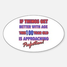 Funny 100th Birthdy designs Sticker (Oval)