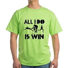 All I do is Win Triathlon T-Shirt