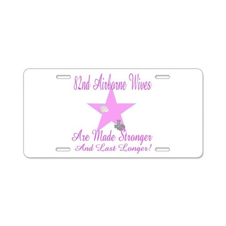 82nd airborne wives Aluminum License Plate