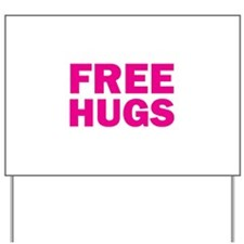 Free Hugs Yard Sign