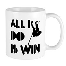 All I do is Win Polevault Mug