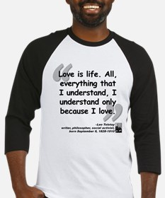 Tolstoy Love Quote Baseball Jersey