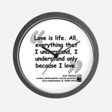 Tolstoy Love Quote Wall Clock