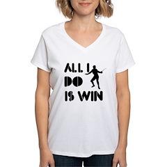 All I do is Win Fence Women's V-Neck T-Shirt