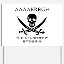 Pirate Day Yard Sign